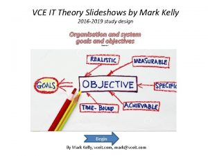 VCE IT Theory Slideshows by Mark Kelly 2016