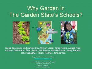Why Garden in The Garden States Schools Ideas