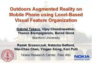 Outdoors Augmented Reality on Mobile Phone using LoxelBased
