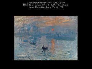 Claude Monet IMPRESSION SUNRISE 1872 Oil on canvas