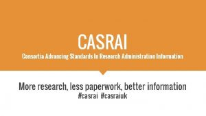 CASRAI Consortia Advancing Standards In Research Administration Information