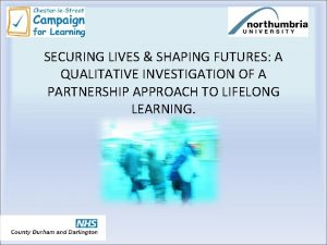 SECURING LIVES SHAPING FUTURES A QUALITATIVE INVESTIGATION OF