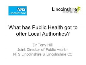 What has Public Health got to offer Local