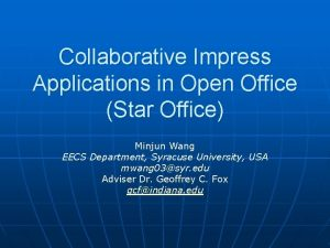 Collaborative Impress Applications in Open Office Star Office