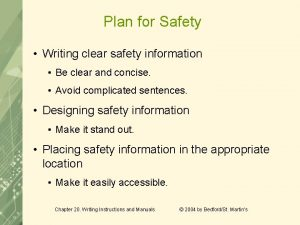 Plan for Safety Writing clear safety information Be