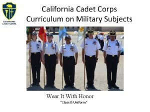 California Cadet Corps Curriculum on Military Subjects Wear