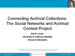 Connecting Archival Collections The Social Networks and Archival