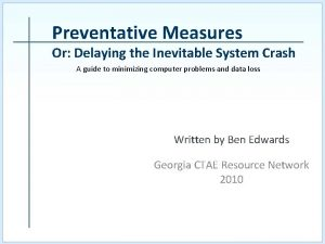 Preventative Measures Or Delaying the Inevitable System Crash