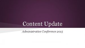 Content Update Administrative Conference 2015 New Curriculum Documents