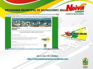 PROGRAMA MUNICIPAL DE BILINGISMO 2015 BLOG DEL PROGRAMA
