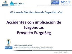 XV Jornada Mediterrnea de Seguridad Vial Accidentes con