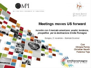 1 Meetings moves US forward Incontro con il