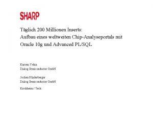Tglich 200 Millionen Inserts Aufbau eines weltweiten ChipAnalyseportals