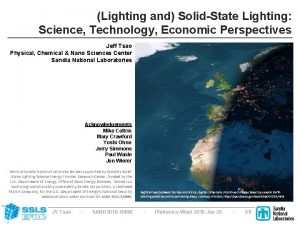Lighting and SolidState Lighting Science Technology Economic Perspectives