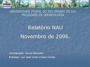 UNIVERSIDADE FEDRAL DO RIO GRANDE DO SUL FACULDADE