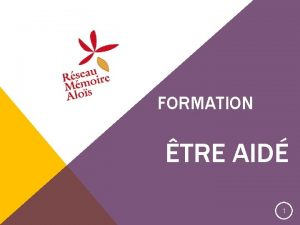 FORMATION TRE AID 1 1 Maladie famille dsquilibre