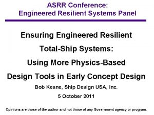 ASRR Conference Engineered Resilient Systems Panel Ensuring Engineered