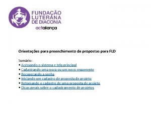 Orientaes para preenchimento de propostas para FLD Sumrio