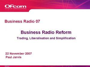 Business Radio 07 Business Radio Reform Trading Liberalisation
