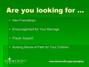 Are you looking for New Friendships Encouragement for
