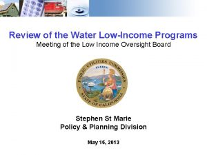 Review of the Water LowIncome Programs Meeting of