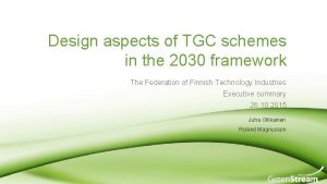 Design aspects of TGC schemes in the 2030