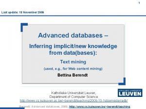 1 Last update 18 November 2009 1 Advanced