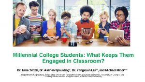 Millennial College Students What Keeps Them Engaged in
