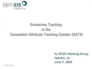 Emissions Tracking in the Generation Attribute Tracking System