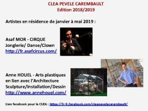CLEA PEVELE CAREMBAULT Edition 20182019 Artistes en rsidence