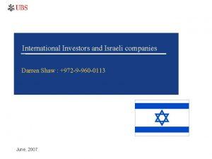 International Investors and Israeli companies Darren Shaw 972