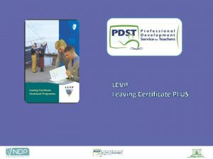LCVP Leaving Certificate PLUS LEAVING CERTIFICATE VOCATIONAL PROGRAMME