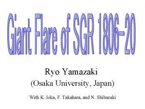 Ryo Yamazaki Osaka University Japan With K Ioka