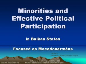 Minorities and Effective Political Participation in Balkan States