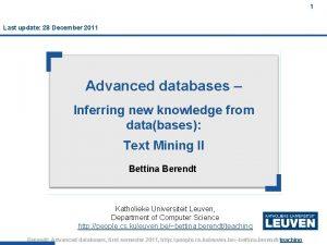 1 Last update 28 December 2011 Advanced databases