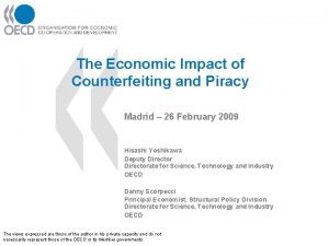 The Economic Impact of Counterfeiting and Piracy Madrid