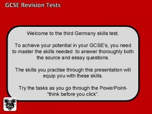 GCSE Revision Tests Welcome to the third Germany