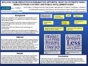BIOLOGIC DOSE REDUCTION IN RHEUMATOID ARTHRITIS WHAT DO
