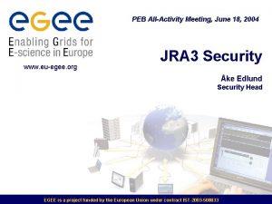 PEB AllActivity Meeting June 18 2004 www euegee
