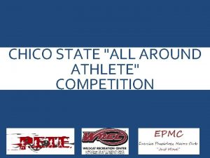 CHICO STATE ALL AROUND ATHLETE COMPETITION 2013 Mc