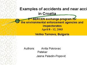 Examples of accidents and near acci in Croatia