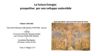 La Futura Energia prospettive per uno sviluppo sostenibile