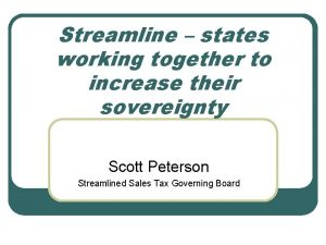 Streamline states working together to increase their sovereignty