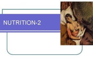NUTRITION2 BREAST FEEDING l Breast feeding one of