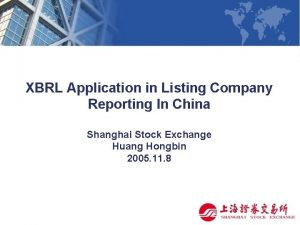 XBRL Application in Listing Company Reporting In China