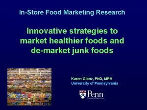 InStore Food Marketing Research Innovative strategies to market