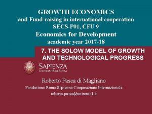 GROWTH ECONOMICS and Fundraising in international cooperation SECSP