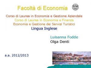 Facolt di Economia Corso di Laurea in Economia
