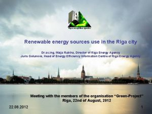 Renewable energy sources use in the Riga city