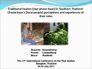 Traditional healers mor pheun baan in Southern Thailand
